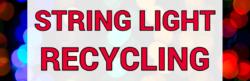 String Light Recycling Bozeman Montana