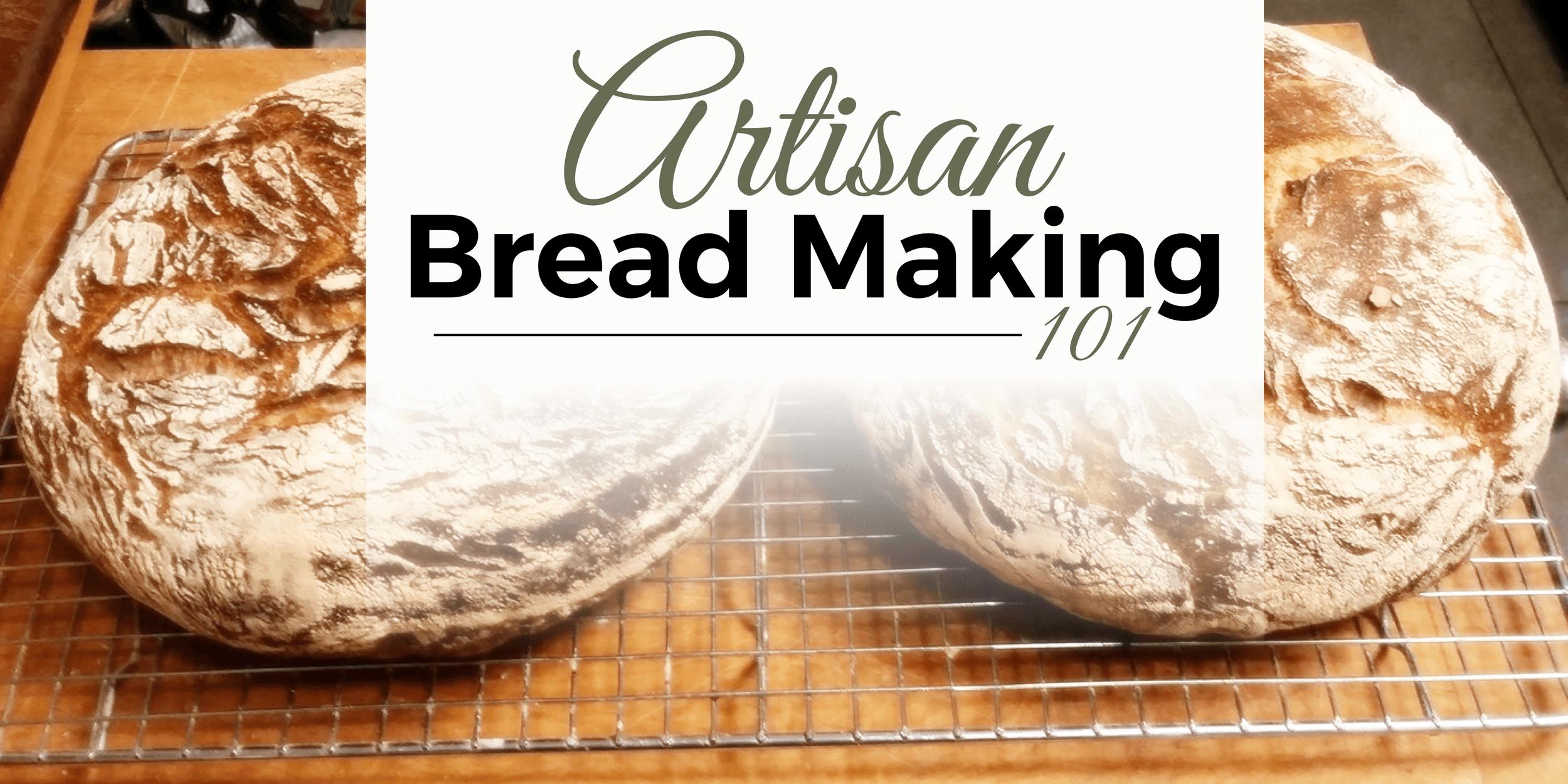 Bread Making 101 Bozeman Montana