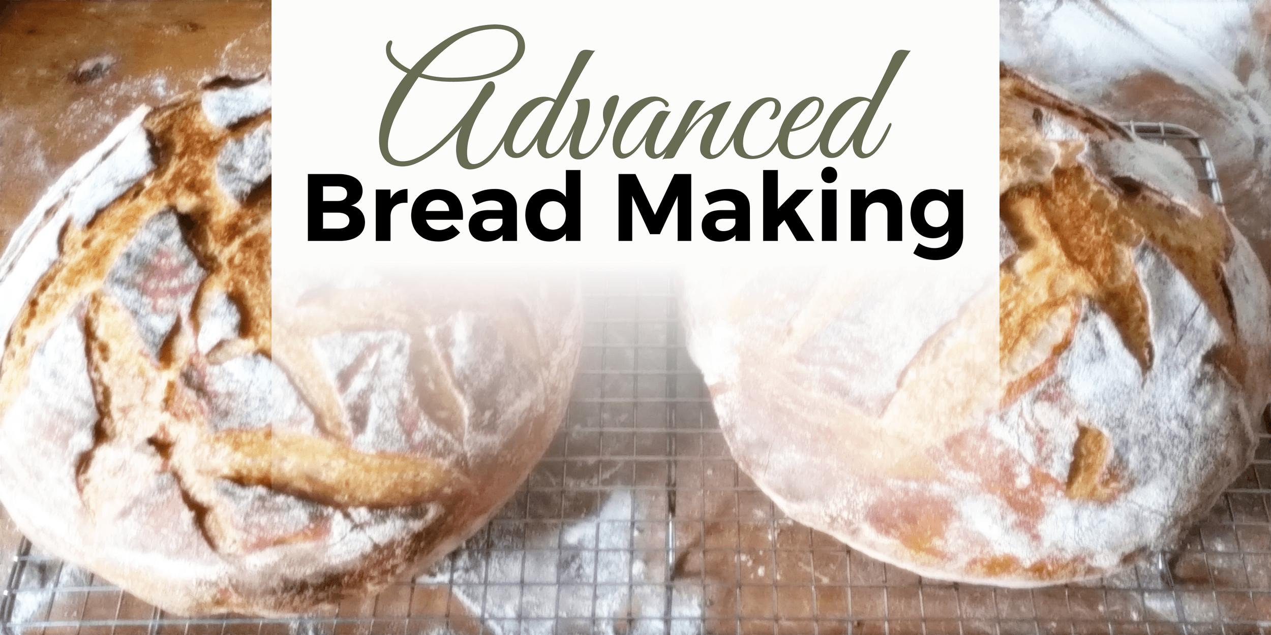 Advanced Bread Making Bozeman Montana