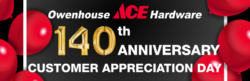 owenhouse ace hardware 140th anniversary