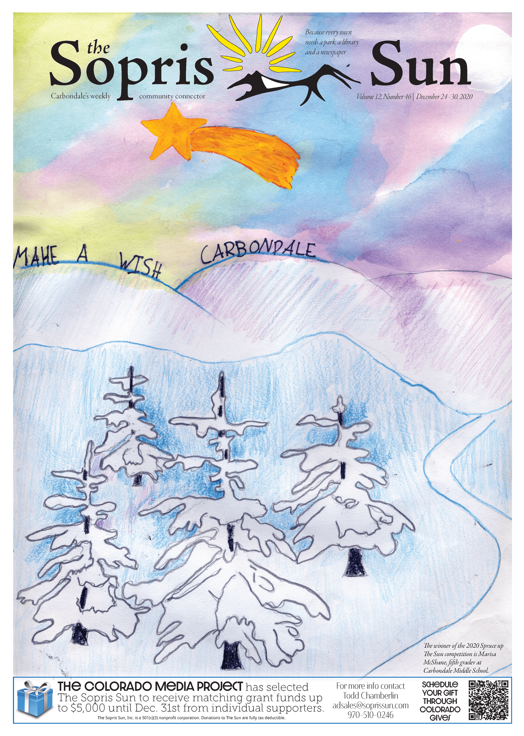 The winner of the 2020 Spruce up The Sun competition is Marisa McShane, fifth grader at Carbondale Middle School.