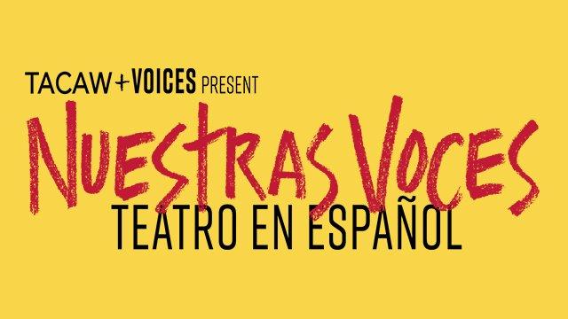 NUESTRA VOCES TEATRO EN ESPAÑOL thumbnail