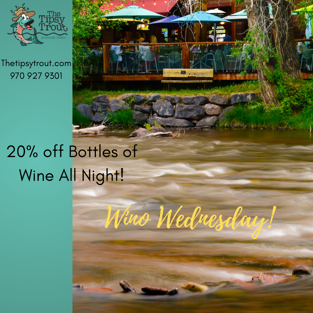 Tipsy Trout - Wino Wednesdays, WNL 2020