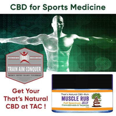 CBD for Sports Medicine – That's Natural CBD at TAC! thumbnail