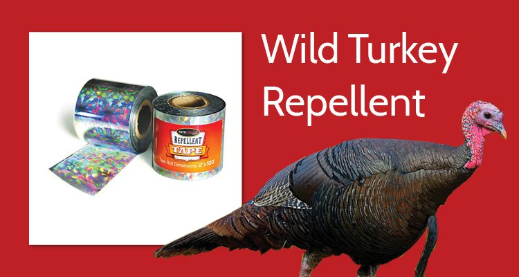 Photo of Wild Turkey and Nite Guard Repellent tape with the words: Wild Turkey Repellent