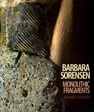 Barbara Sorensen: Monolithic Fragments thumbnail